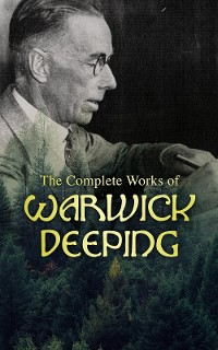 Cover The Complete Works of Warwick Deeping