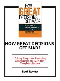 Cover How Great Decisions Get Made