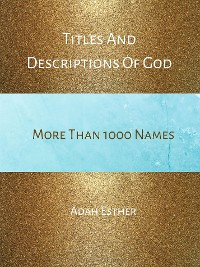 Cover Titles And Descriptions Of God - More Than 1000 Names
