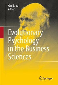 Cover Evolutionary Psychology in the Business Sciences