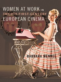 Cover Women at Work in Twenty-First-Century European Cinema