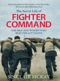 Cover The Secret Life of Fighter Command
