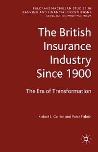 Cover The British Insurance Industry Since 1900