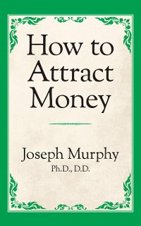 Cover How to Attract Money