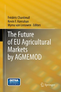 Cover The Future of EU Agricultural Markets by AGMEMOD