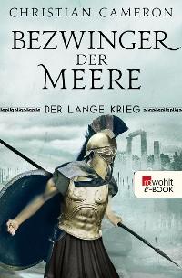 Cover Der Lange Krieg: Bezwinger der Meere