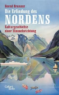 Cover Die Erfindung des Nordens