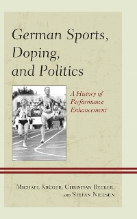 Cover German Sports, Doping, and Politics