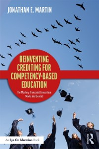 Cover Reinventing Crediting for Competency-Based Education
