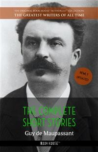 Cover Guy de Maupassant: The Complete Short Stories