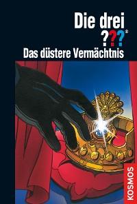 Cover Die drei ???, Das düstere Vermächtnis (drei Fragezeichen)