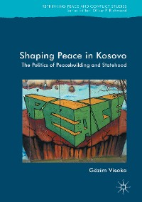 Cover Shaping Peace in Kosovo