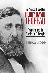 Cover The Political Thought of Henry David Thoreau
