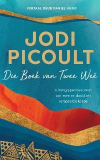 Cover Die boek van twee weë