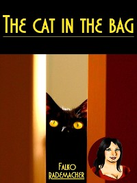 Cover The Cat in the Bag. A Lisa Becker Short Mystery