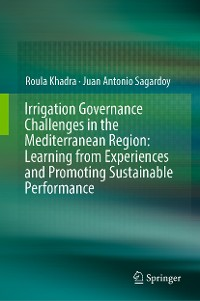 Cover Irrigation Governance Challenges in the Mediterranean Region: Learning from Experiences and Promoting Sustainable Performance