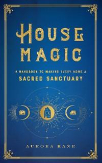 Cover House Magic