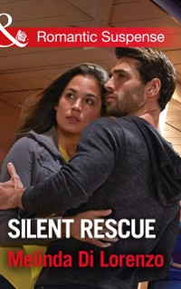 Cover Silent Rescue (Mills & Boon Romantic Suspense)