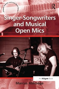 Cover Singer-Songwriters and Musical Open Mics