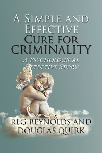 Cover A Simple and Effective Cure for Criminality