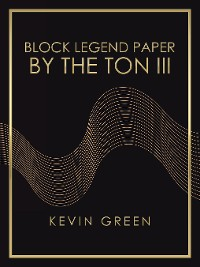 Cover Block Legend Paper by the Ton Iii
