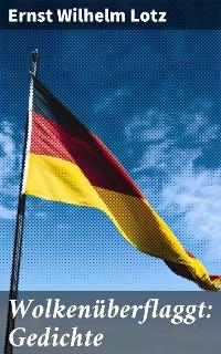 Cover Wolkenüberflaggt: Gedichte
