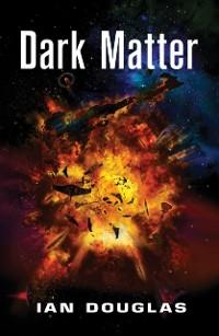 Cover Dark Matter (Star Carrier, Book 5)