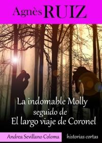 Cover La indomable Molly seguido de  El largo viaje de Coronel