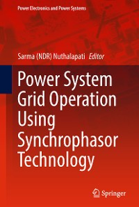 Cover Power System Grid Operation Using Synchrophasor Technology