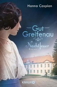 Cover Gut Greifenau - Nachtfeuer