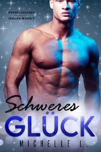 Cover Schweres Gluck