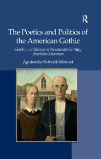 Cover Poetics and Politics of the American Gothic