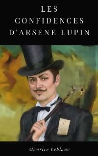 Cover Les Confidences d'Arsène Lupin