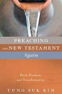 Cover Preaching the New Testament Again