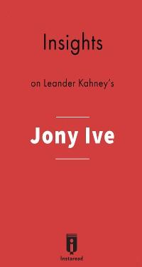 Cover Insights on Leander Kahney's Jony Ive