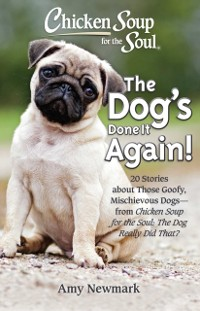 Cover Chicken Soup for the Soul: The Dog's Done It Again!