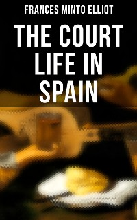 Cover The Court Life in Spain