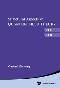Cover Structural Aspects Of Quantum Field Theory (In 2 Volumes)