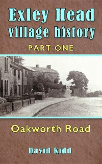 Cover Exley Head Village History