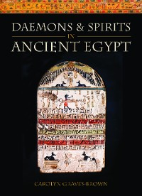 Cover Daemons and Spirits in Ancient Egypt
