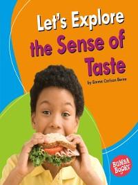Cover Let's Explore the Sense of Taste