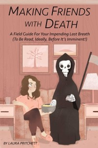 Cover Making Friends with Death