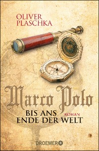 Cover Marco Polo: Bis ans Ende der Welt