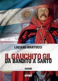 Cover Il Gauchito Gil - Da bandito a santo