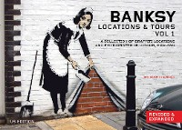 Cover Banksy Locations and Tours Volume 1