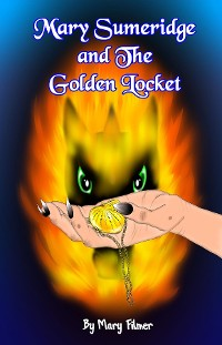 Cover Mary Sumeridge and the Golden Locket