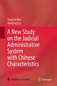 Cover A New Study on the Judicial Administrative System with Chinese Characteristics