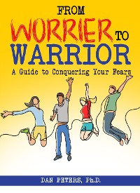 Cover From Worrier to Warrior