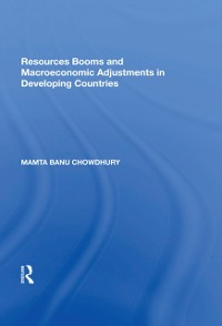 Cover Resources Booms and Macroeconomic Adjustments in Developing Countries