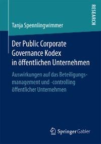 Cover Der Public Corporate Governance Kodex in öffentlichen Unternehmen